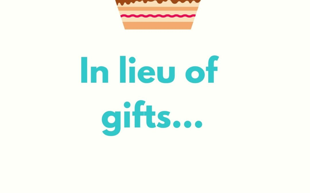 In Lieu of gifts